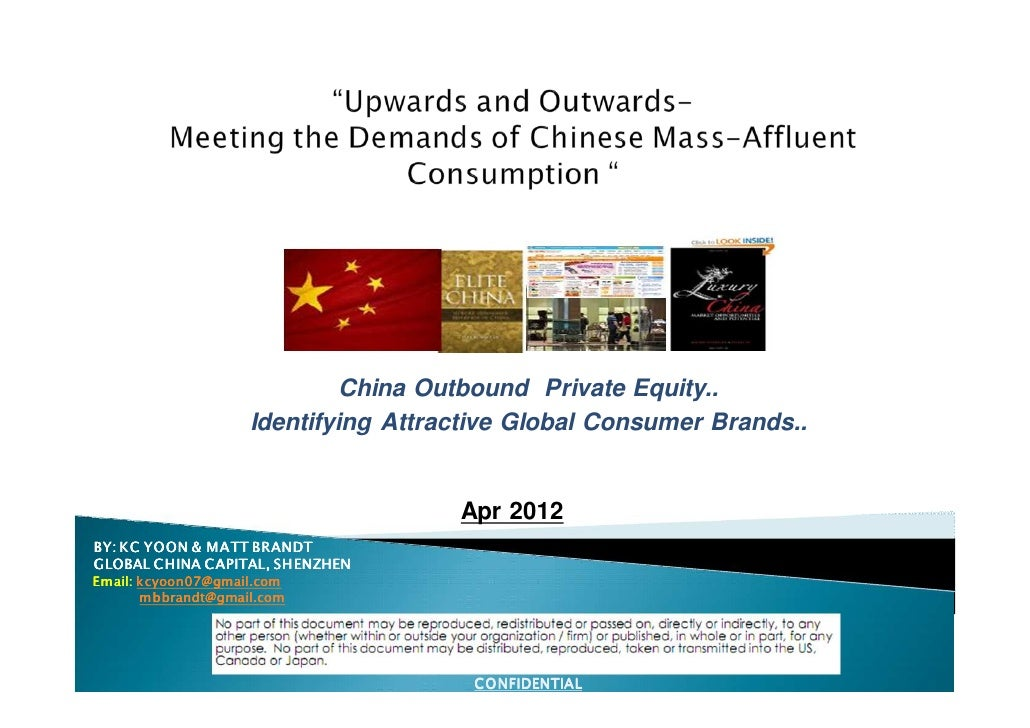 China Outbound Private Equity..                    Identifying Attractive Global Consumer Brands..                        ...
