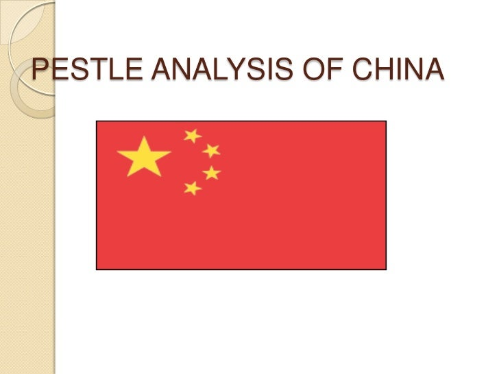 China pestl analysis