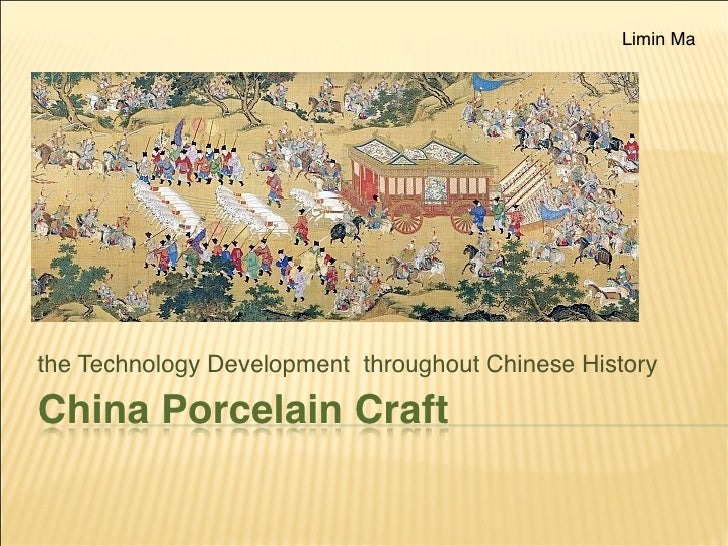 Limin Ma     the Technology Development throughout Chinese History  China Porcelain Craft