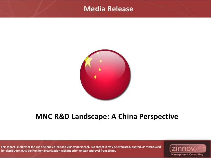 Media Release                           MNC R&D Landscape: A China PerspectiveThis report is solely for the use of Zinnov ...