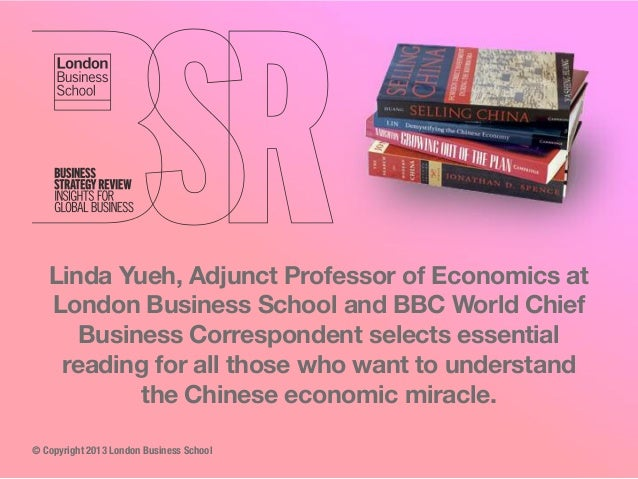 Linda Yueh, Adjunct Professor of Economics at London Business School and BBC World Chief Business Correspondent selects es...