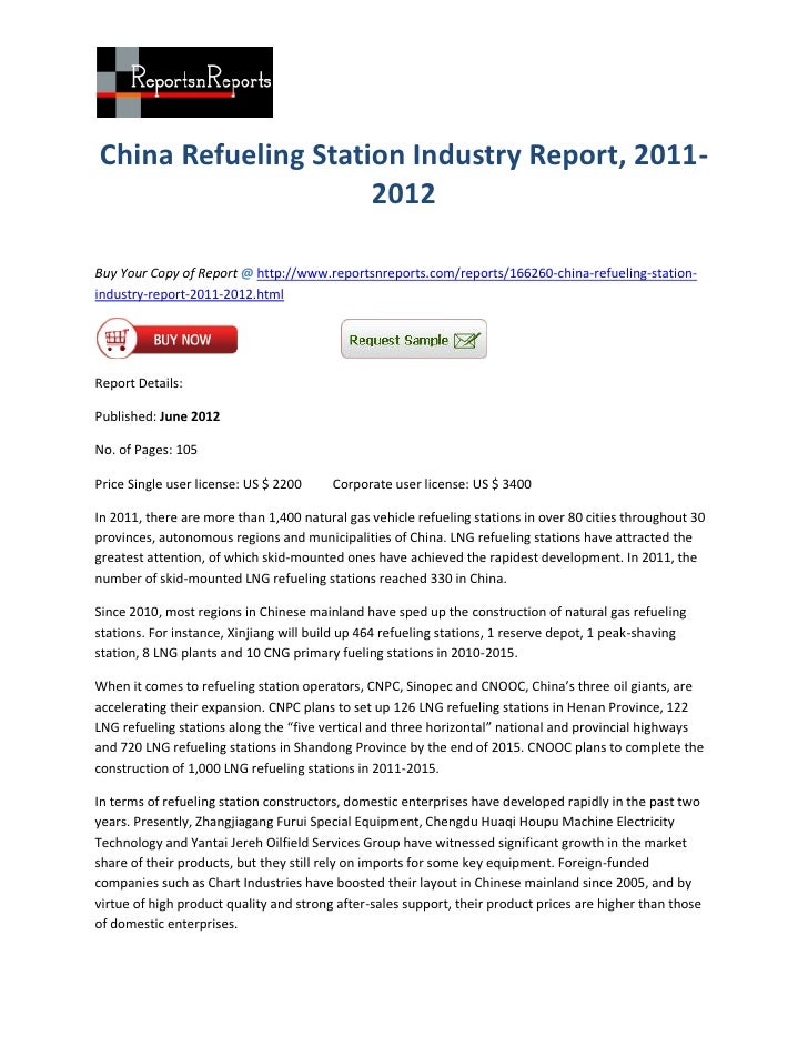 China Refueling Station Industry Report, 2011-                     2012Buy Your Copy of Report @ http://www.reportsnreport...