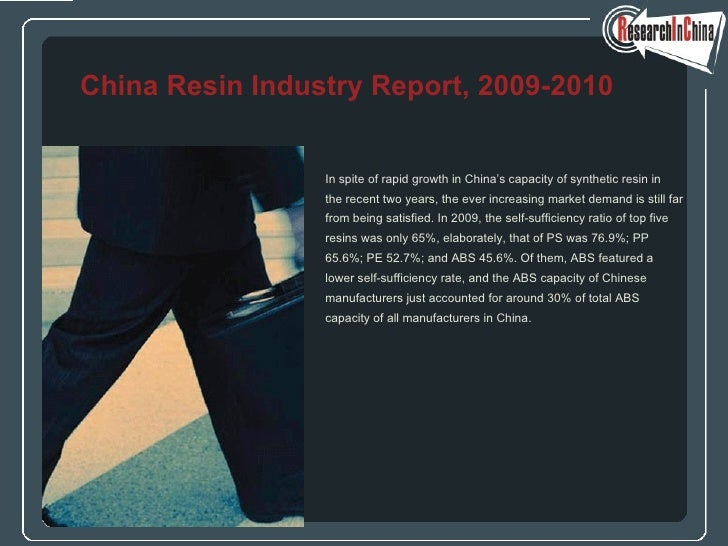 <ul><li>In spite of rapid growth in China's capacity of synthetic resin in  </li></ul><ul><li>the recent two years, the ev...