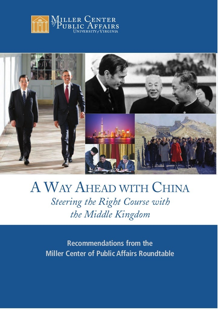 A WAY AHEAD WITH CHINA   Steering the Right Course with        the Middle Kingdom         Recommendations from the  Miller...