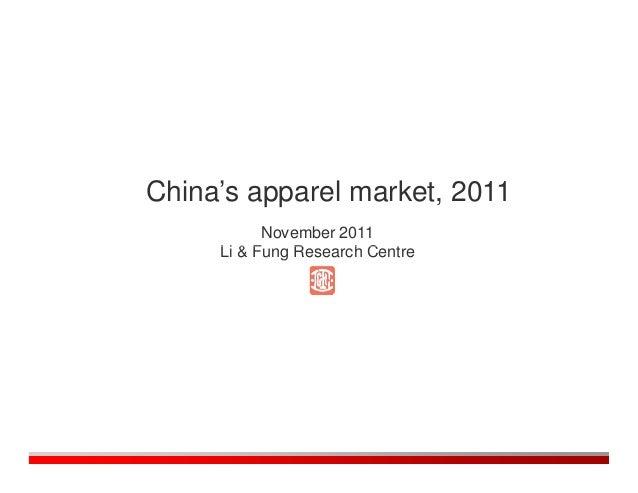 China's apparel market, 2011           November 2011     Li & Fung Research Centre
