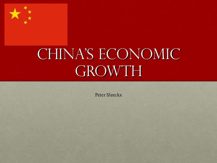 China's economic growth Peter Sleeckx