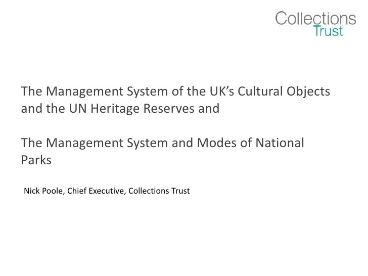 The Management System of the UK's Cultural Objects and the UN Heritage Reserves and <br />The Management System and Modes ...