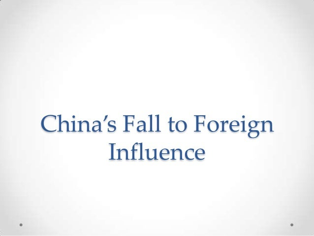China's Fall to Foreign Influence