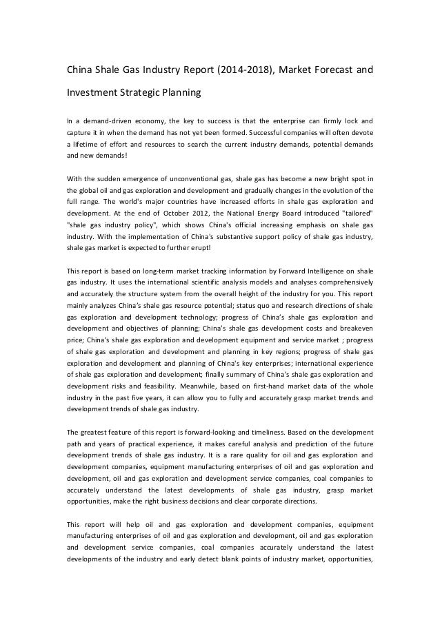 China Shale Gas Industry Report (2014-2018), Market Forecast and Investment Strategic Planning In a demand-driven economy,...