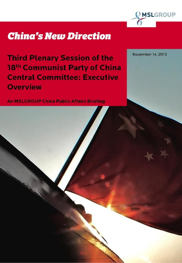 China's New Direction: Executive Overview on the Third Plenary Session of the 18th Communist Party of China Central Committee