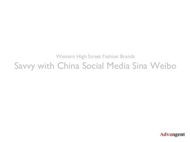 Western High Street Fashion Brands Savvy with Sina Weibo