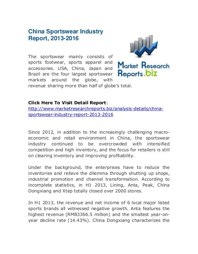 China Sportswear Industry Report, 2013-2016 The sportswear mainly consists of sports footwear, sports apparel and accessor...