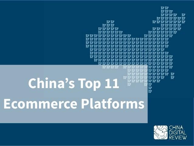 China's Top 11 Ecommerce Platforms