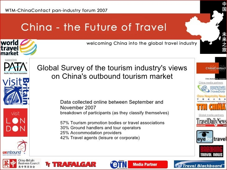 Global Survey of the tourism industry's views on China's outbound tourism market Data collected online between September a...