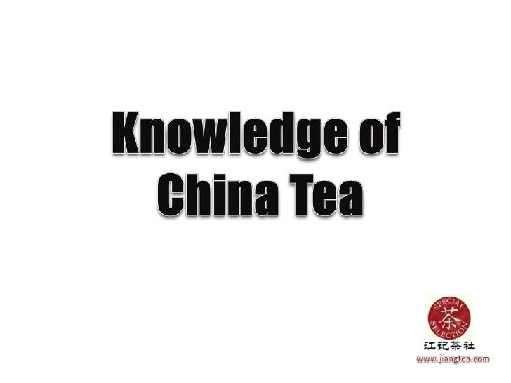 something about China tea