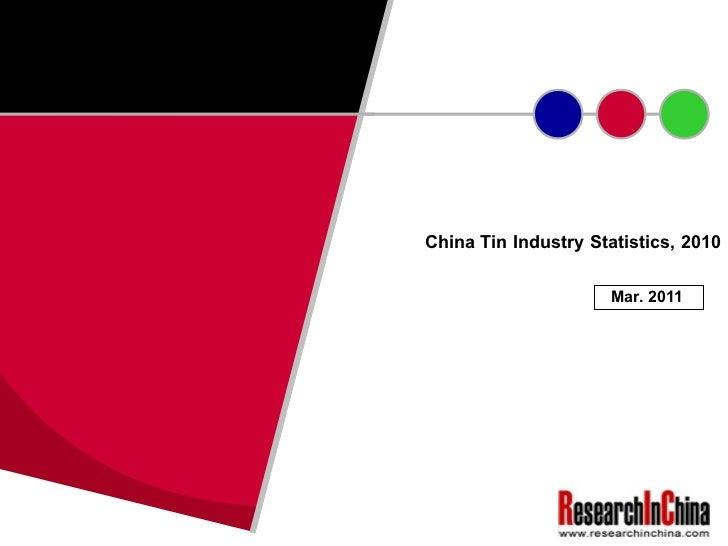 China Tin Industry Statistics, 2010 Mar. 2011