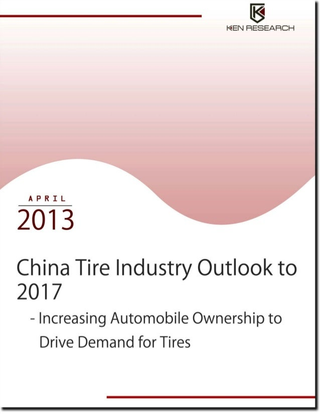 China Tire industry to reach USD 3,28,461 million by 2017: Ken Research