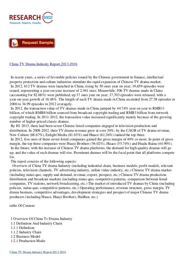 China TV Drama Industry Report,2013-2016  In recent years, a series of favorable policies issued by the Chinese government...