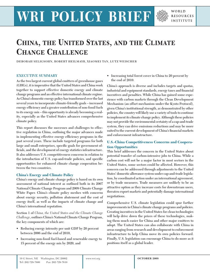 WRI POLICY BRIEF China, the United States, and the Climate Change Challenge DEBORAH SELIGSOHN, ROBERT HEILMAYR, XIAOMEI TA...