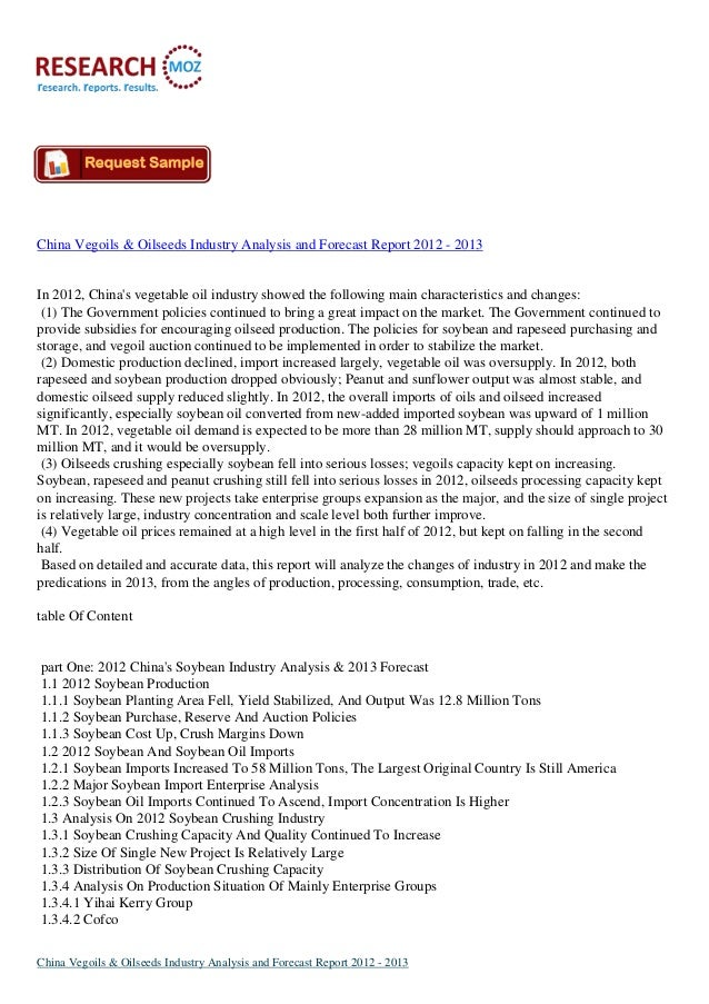 China Vegoils & Oilseeds Industry Analysis and Forecast Report 2012 - 2013In 2012, Chinas vegetable oil industry showed th...