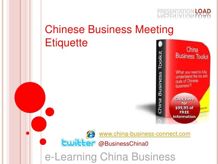 Chinese Business Meeting Etiquette<br />www.china-business-connect.com<br />@BusinessChina0<br />e-Learning China Business...
