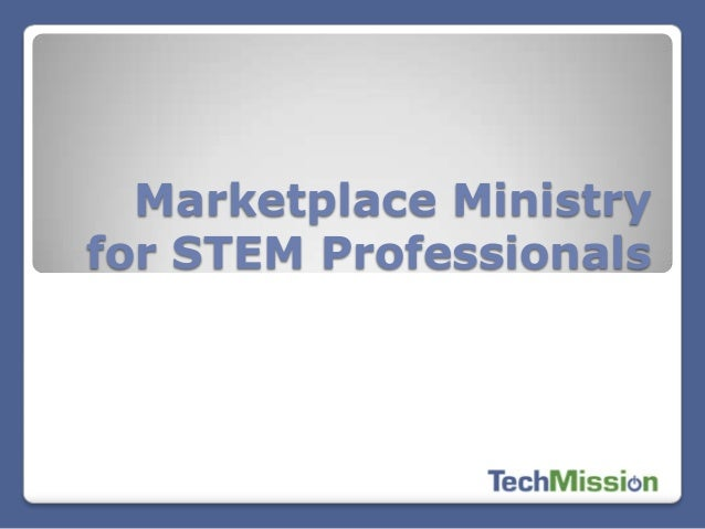 Marketplace Ministry for STEM Professionals