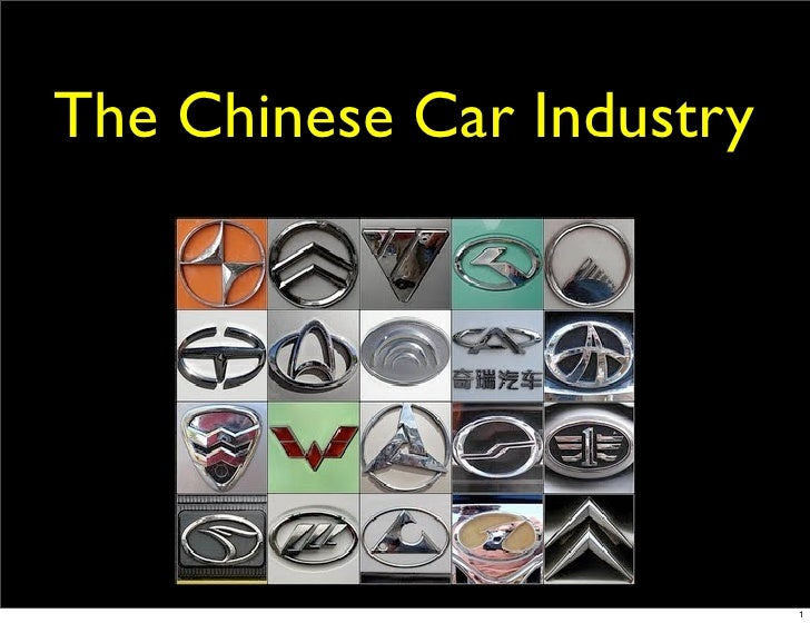 The Chinese Car Industry                                1