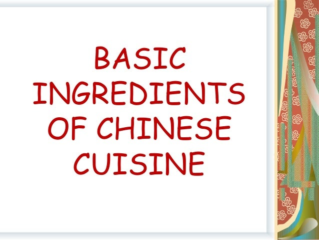Chinese cuisine for Asian cuisine ingredients