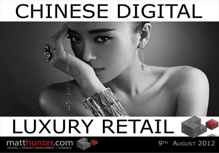 Chinese digital luxury retailing