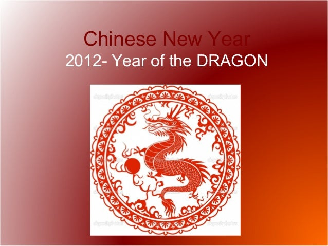 Chinese New Year 2012- Year of the DRAGON