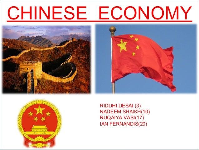 ThemeGallery www.themegallery.com CHINESE ECONOMY RIDDHI DESAI (3) NADEEM SHAIKH(10) RUQAIYA VASI(17) IAN FERNANDIS(20)