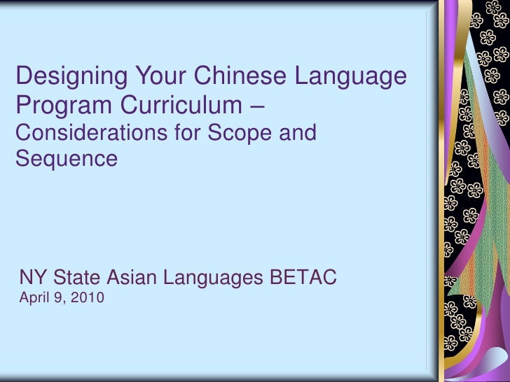 Chinese as a Foreign Language: Considerations for Scope and Sequence
