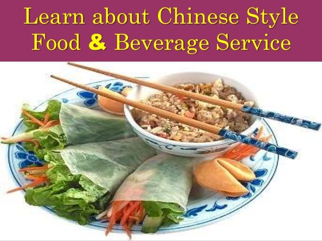 Learn about Chinese Style Food & Beverage Service