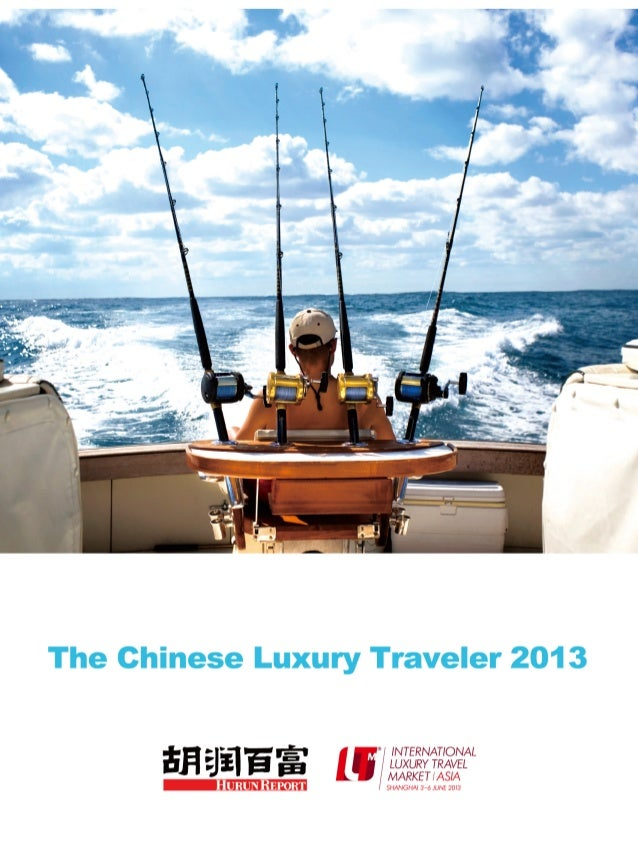 The Chinese Luxury Traveler 2013