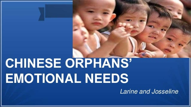 Chinese orphans and emotional needs ppt