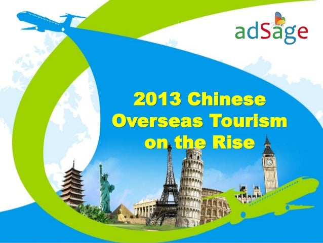2013 Chinese Overseas Tourism on the Rise