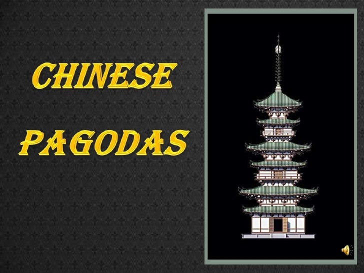 CHINESE<br />PAGODAS<br />
