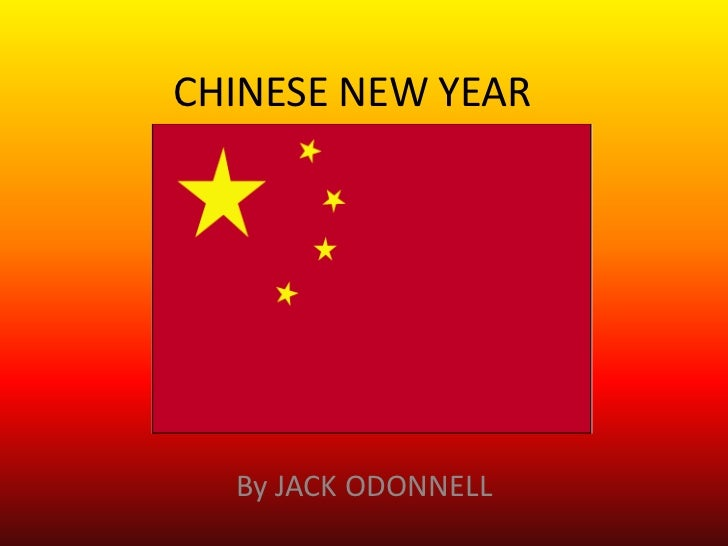 CHINESE NEW YEAR        BY  By JACK ODONNELL