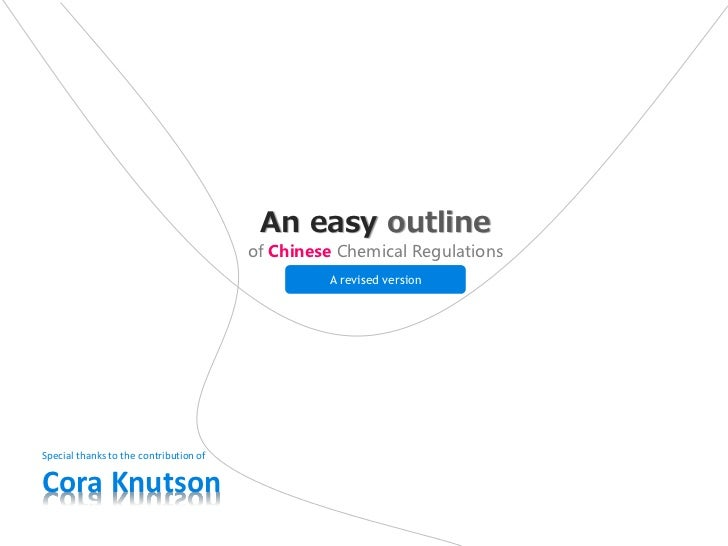 An easy outline                                        of Chinese Chemical Regulations                                    ...