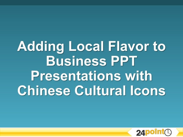 Using Chinese Cultural Icons in Business PPT