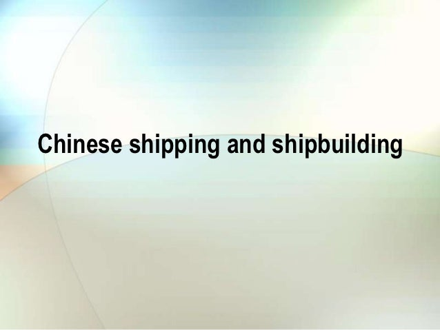 Chinese shipping and shipbuilding