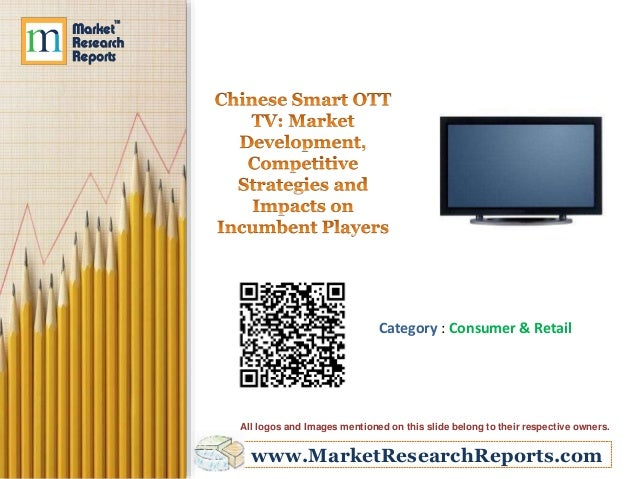 Chinese Smart OTT TV - Market Development, Competitive Strategies and Impacts on Incumbent Players
