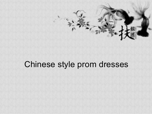 Chinese style prom dresses