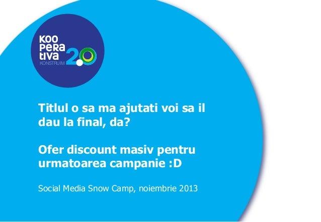 KONSTRUIM  Titlul o sa ma ajutati voi sa il dau la final, da? Ofer discount masiv pentru urmatoarea campanie :D Social Med...