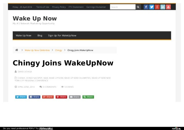 Friday , 25 April 2014 Wake Up Now My #1 Network Marketing Opportunity  DAVID LICIAGA  CHINGY, CHINGY JACKPOT, MLM, WAKE...