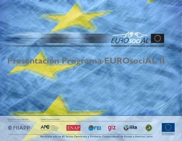 Presentación Programa EUROsociAL II