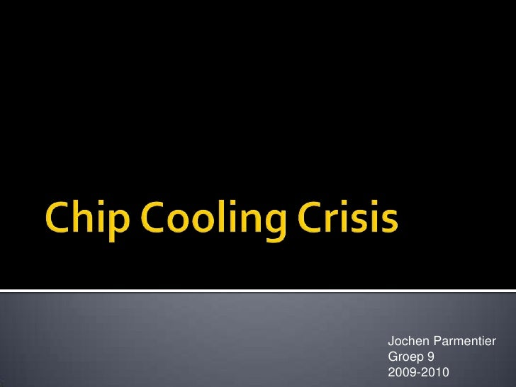 Chip Cooling Crisis