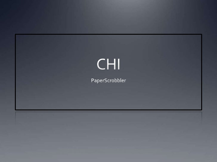 CHI Paperscrobbler demonstration and results