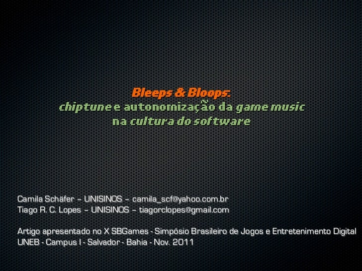 Bleeps e Bloops: chiptune e autonomização da game music na cultura do software