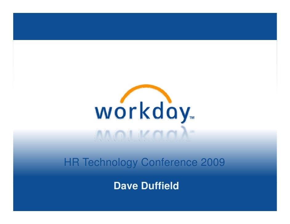 HR Technology Conference 2009          Dave Duffield         D    D ffi ld